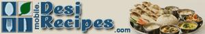 Free Desi Recipes from India, Pakistan, Bangladesh